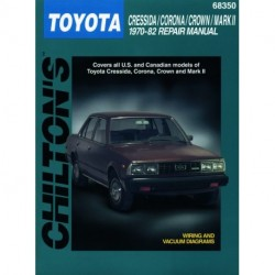 Toyota Cressida Corona Crown & Mark II Chilton Repair Manual covering all models for 1970-82