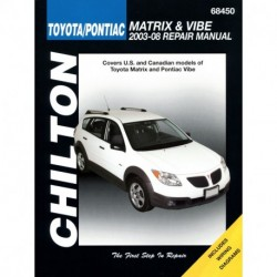 Toyota Matrix & Pontiac Vibe Chilton Repair Manual for 2003-08 (Does not include information specific to all-wheel